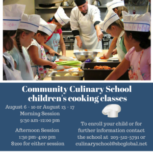 Children's Cooking Classes | August 2018 @ Community Culinary School NWCT | New Milford | Connecticut | United States